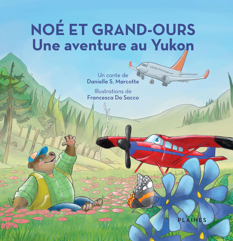 Noé et Grand-Ours: Une ave...