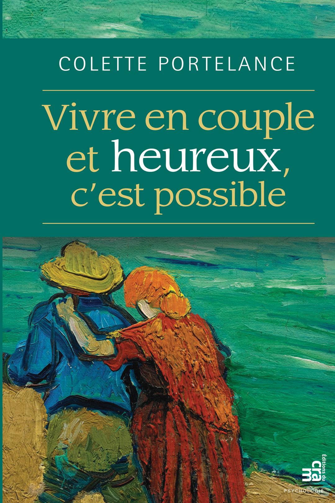 Vivre en couple et heureux,...