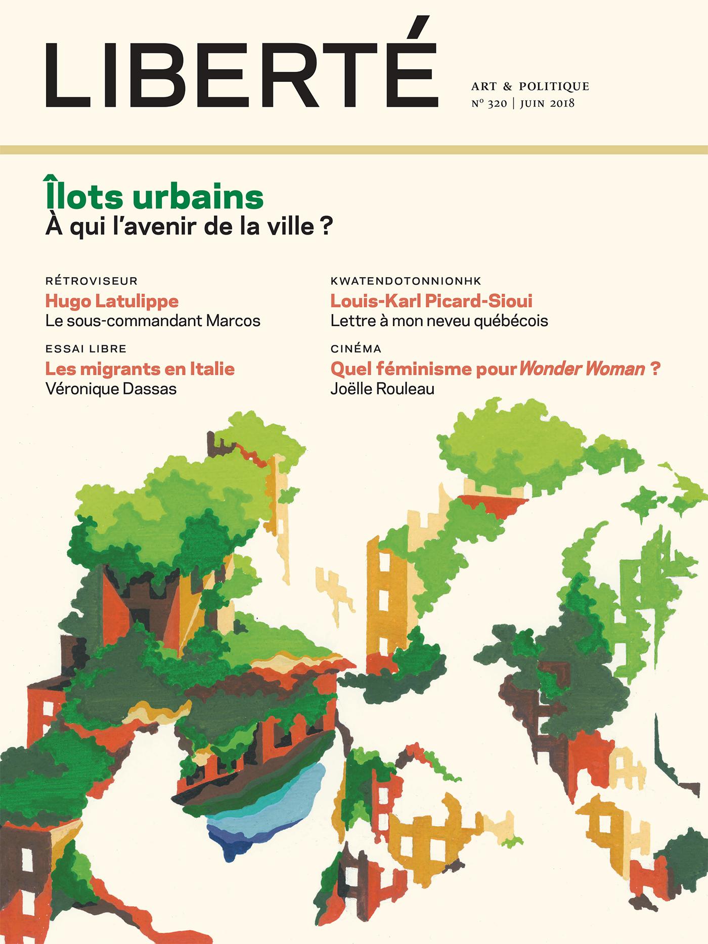Revue Liberté 320 - Îlots urbains