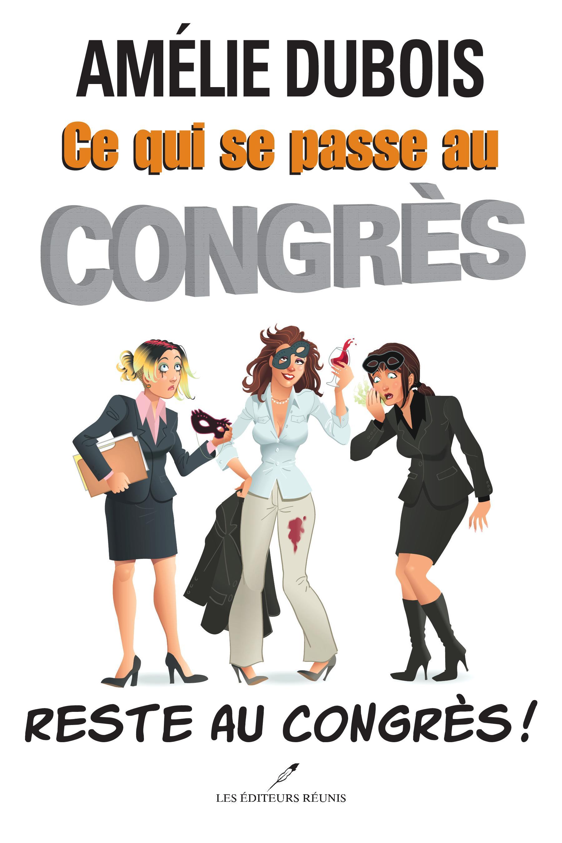 Ce qui se passe au congrès ...