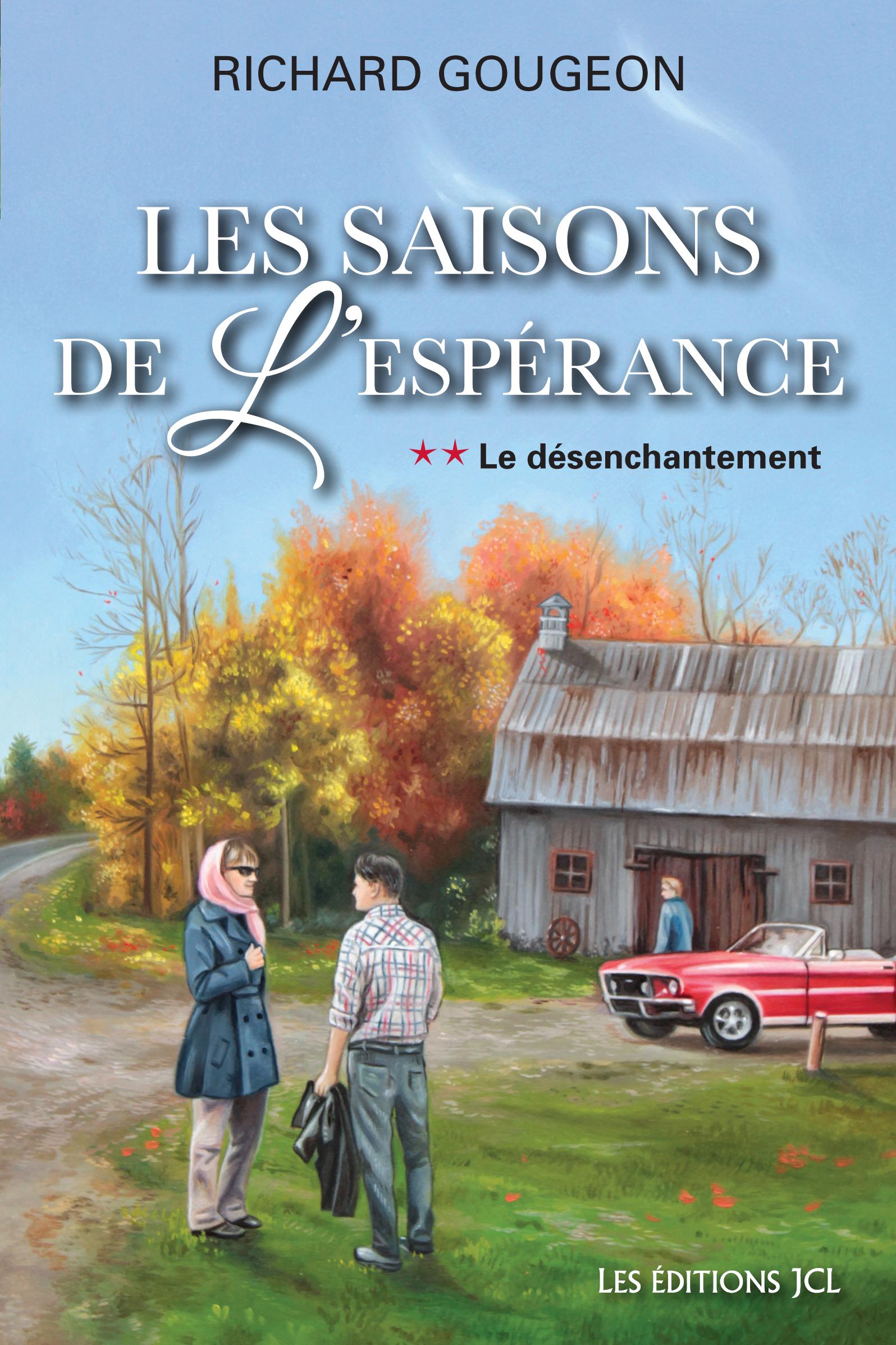 Les saisons de l'espérance, T.2