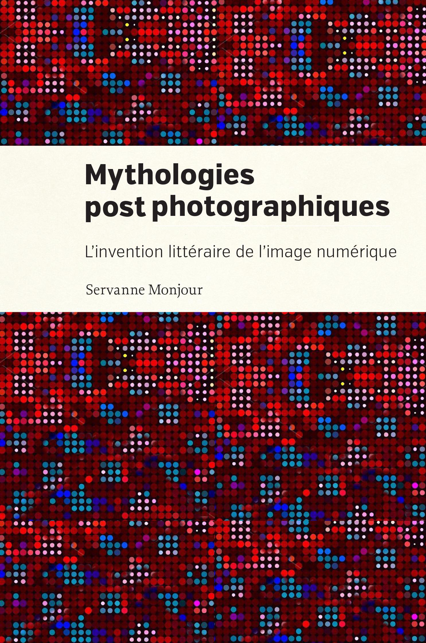 Mythologies postphotographiques