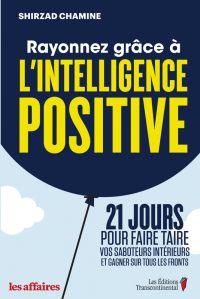 Rayonnez grâce à l'intelligence positive