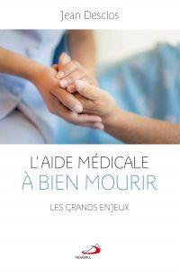Image de couverture (Aide médicale à bien mourir (L'))