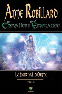 Les Chevaliers d'Émeraude 06 : Le journal d'Onyx