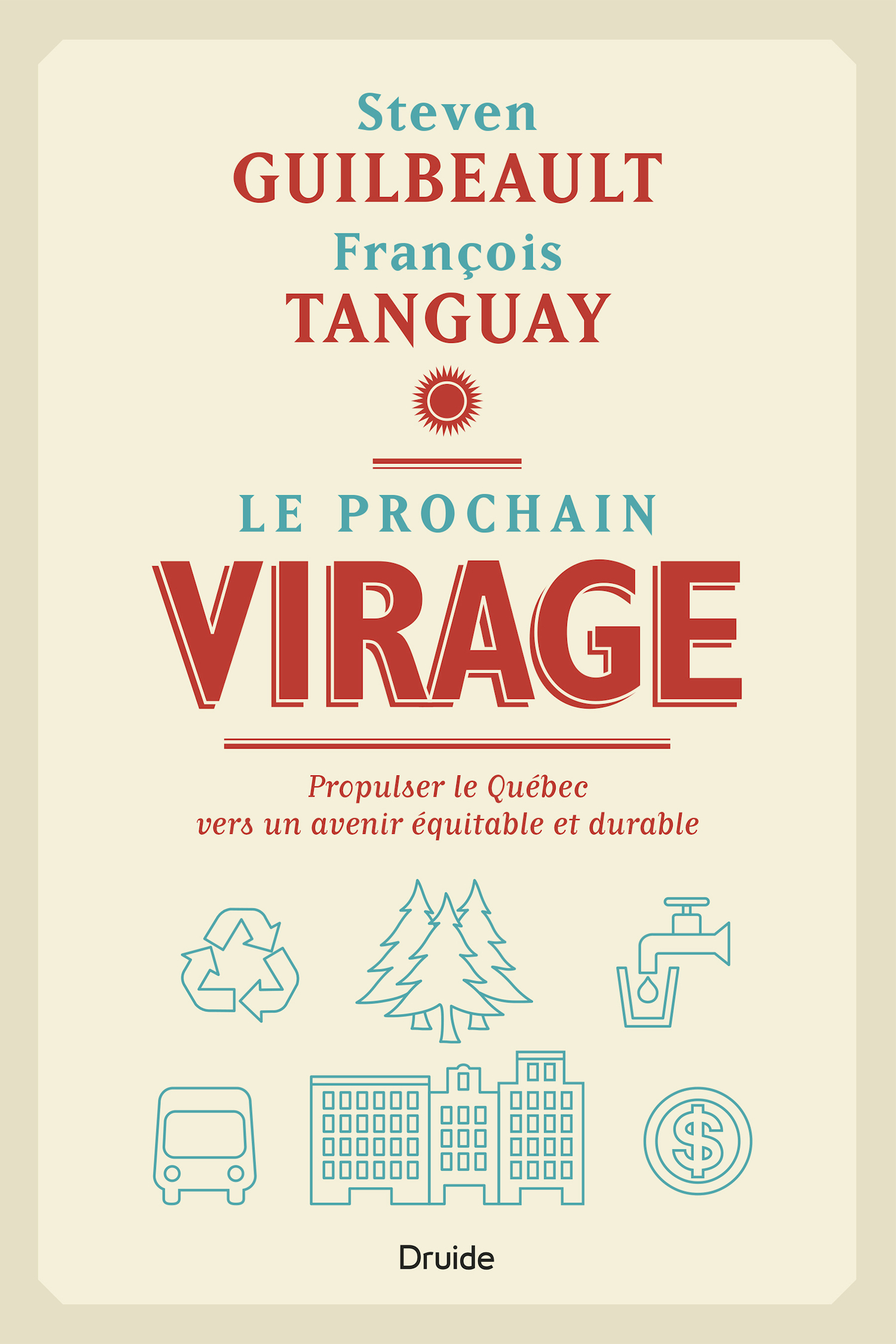 Le prochain virage, Propulser le Québec vers un avenir équitable et durable