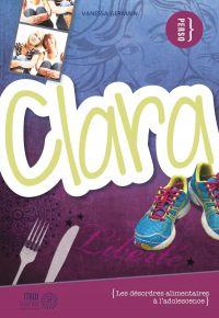 Clara : les désordres alimentaires à l'adolescence