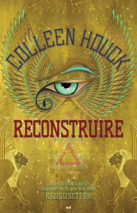 Ressusciter - Reconstruire