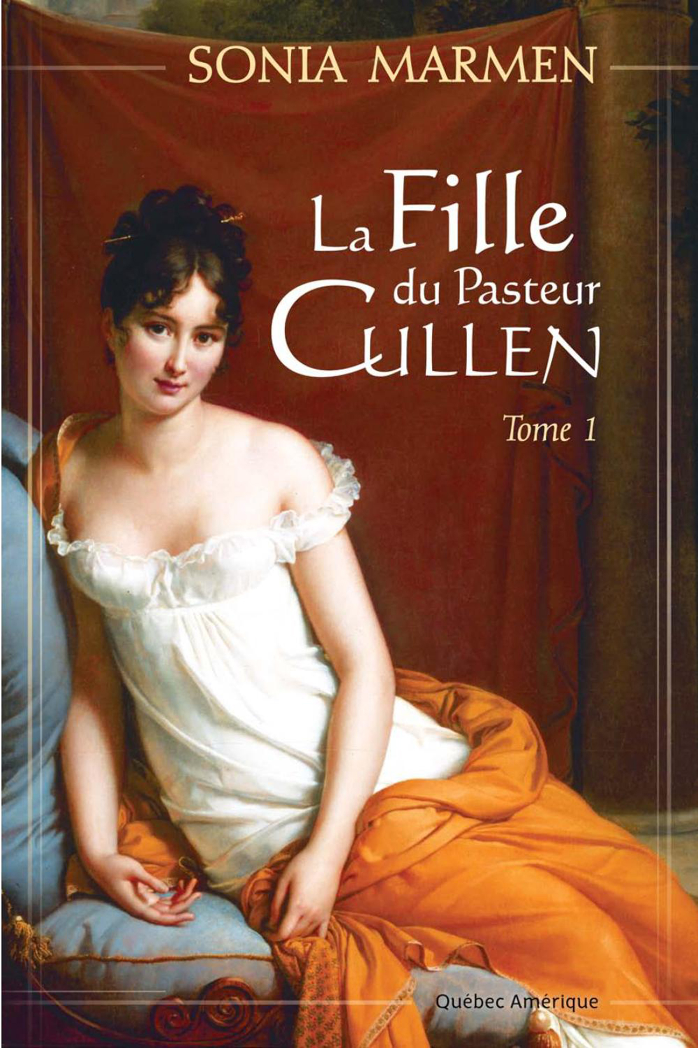 La Fille du Pasteur Cullen, Tome 1