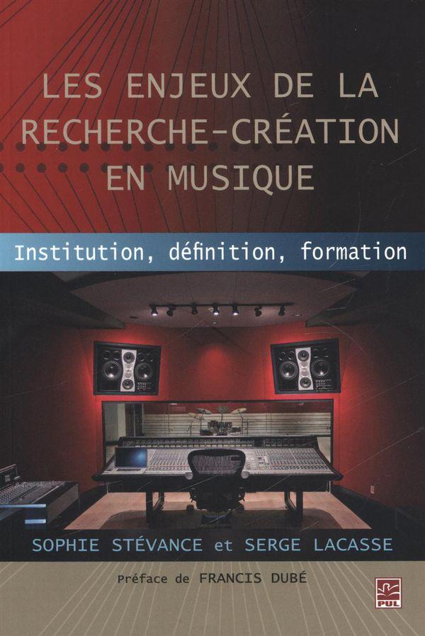Les enjeux de la recherche-création en musique