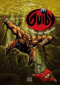 Guiby 4 - Le repaire des in...
