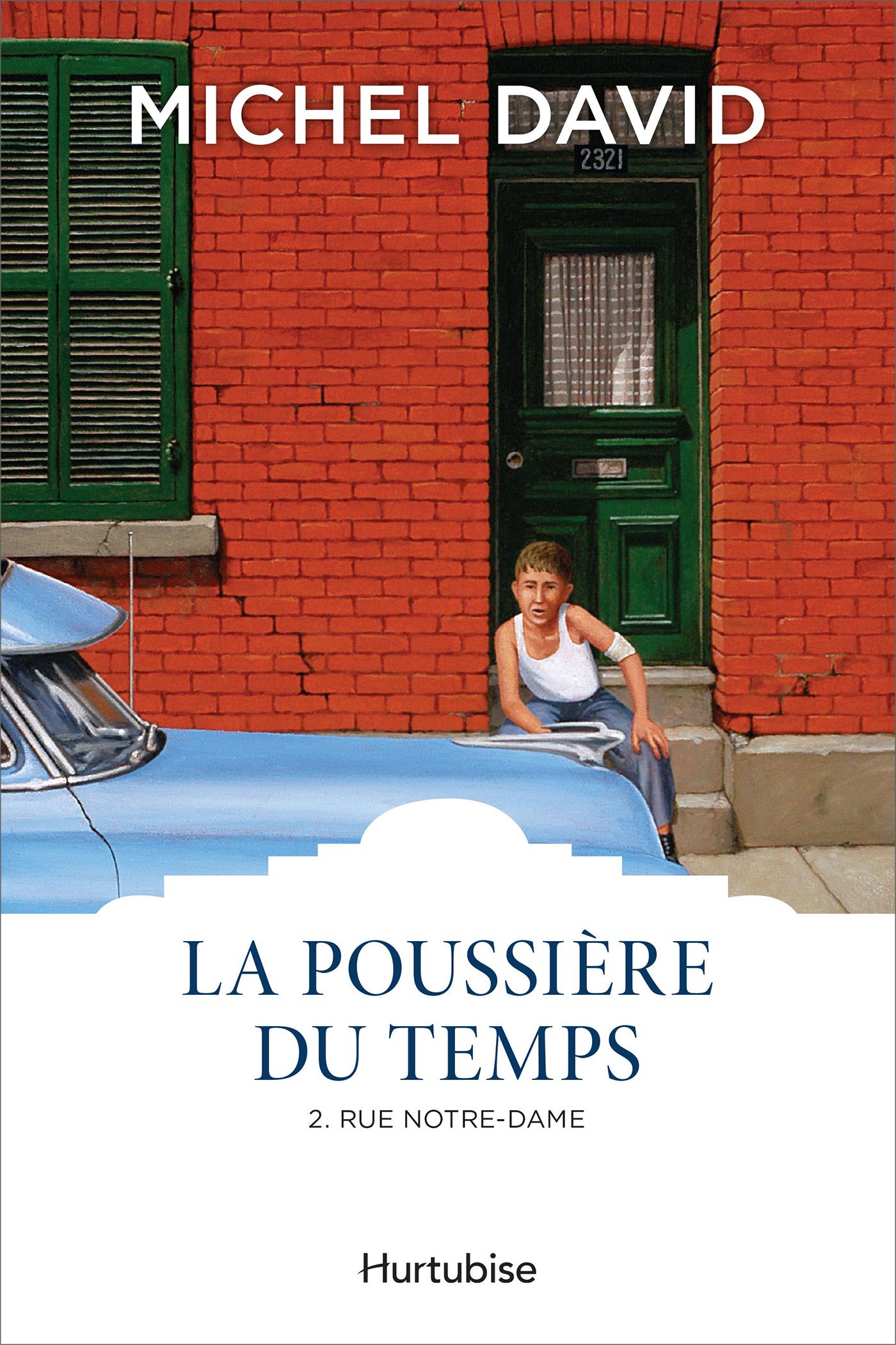 La Poussière du temps T2 - Rue Notre-Dame
