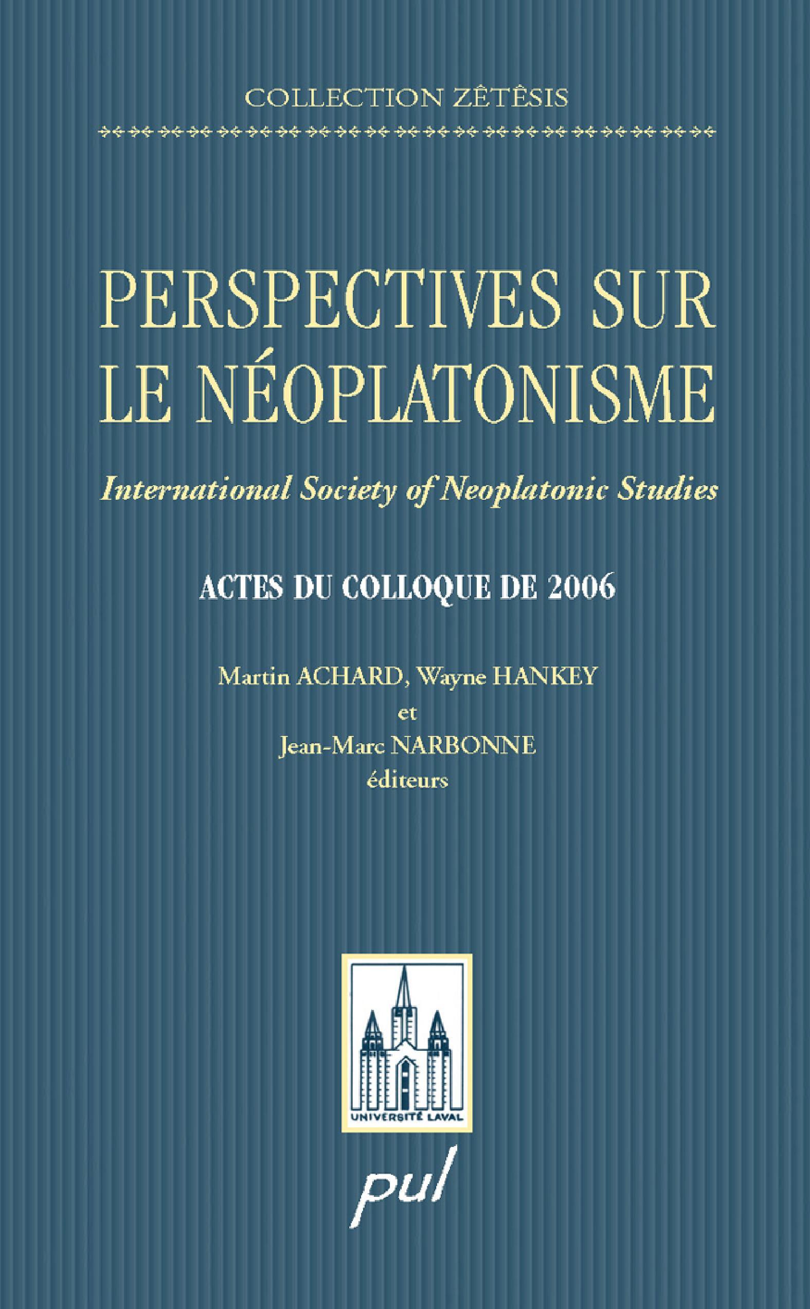 Perspectives sur le néoplatonisme