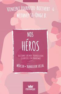 Nos héros - Médecin / Trava...