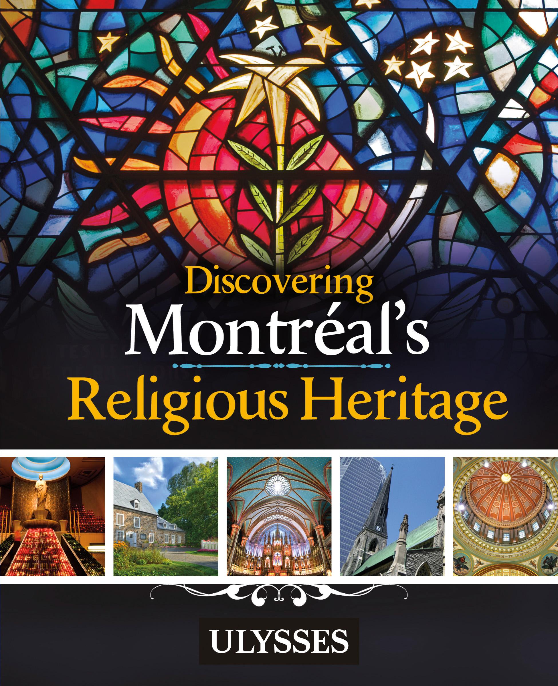 Discovering Montréal's Reli...
