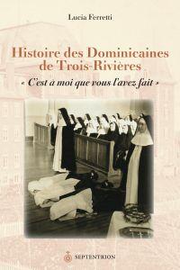Histoire des Dominicaines d...