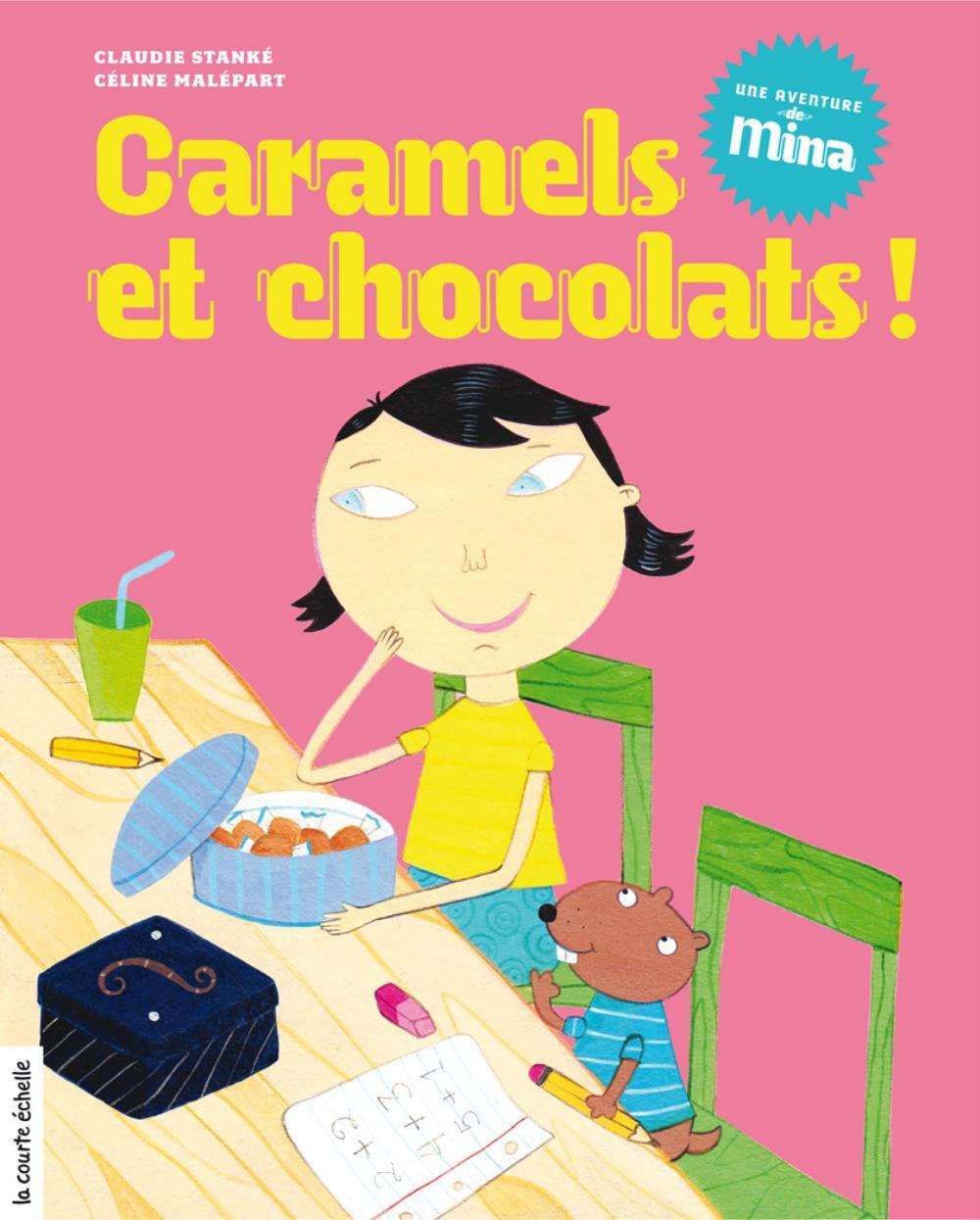 Caramels et chocolats !