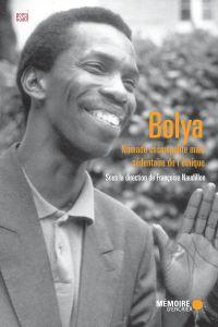 Bolya. Nomade cosmopolite mais sédentaire de l'éthique