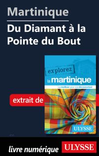 Martinique - Du Diamant à l...