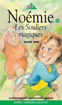 Noémie 11 - Les Souliers magiques