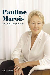Pauline Marois - Au-delà du...