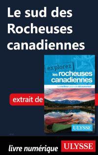 Le sud des Rocheuses canadi...