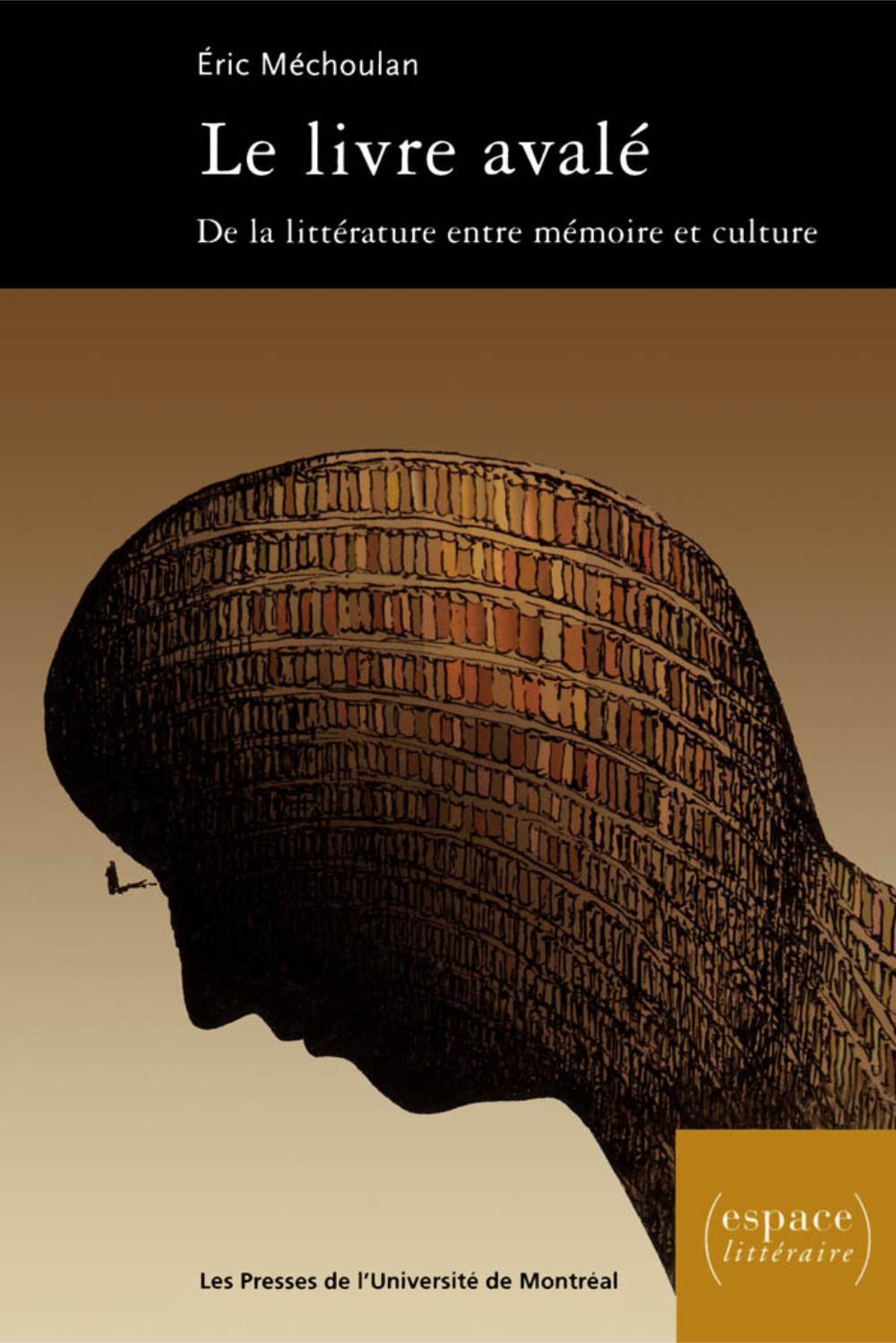 Le livre avalé. De la littérature entre mémoire et culture