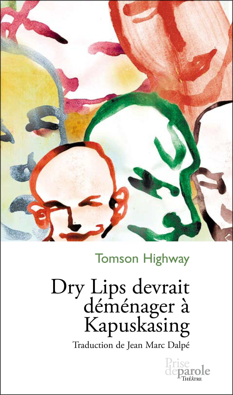Dry Lips devrait déménager à Kapuskasing