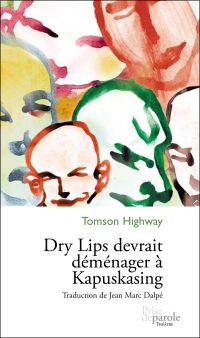 Dry Lips devrait déménager ...