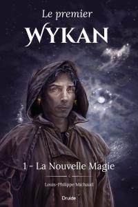 Le premier Wykan, Tome 1 - ...