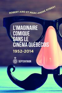 Image de couverture (Imaginaire comique dans le cinéma québécois (L'))
