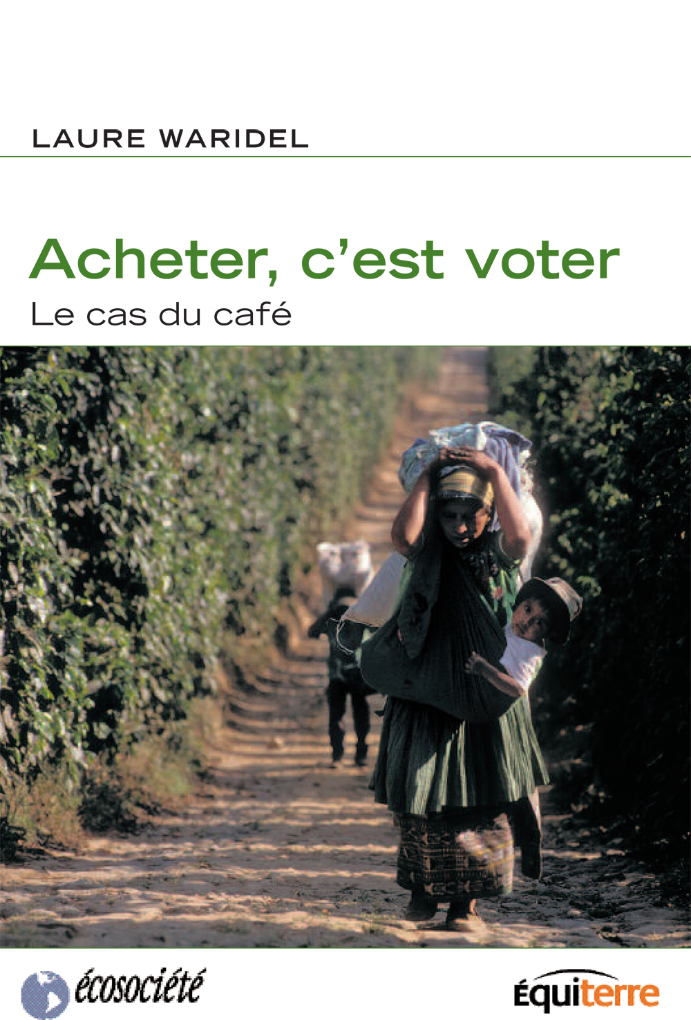Acheter, c'est voter, Le cas du café