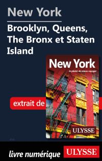 New York – Brooklyn, Queens, The Bronx et Staten Island