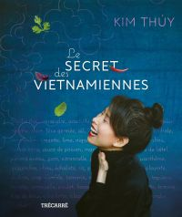 Book cover of Le Secret des Vietnamiennes.