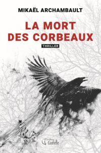 La mort des corbeaux