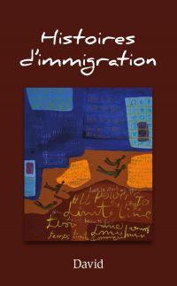 Histoires d'immigration