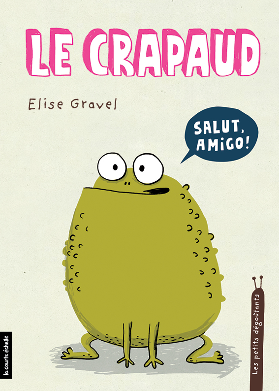 Le Crapaud, Les petits dégoûtants, tome 7