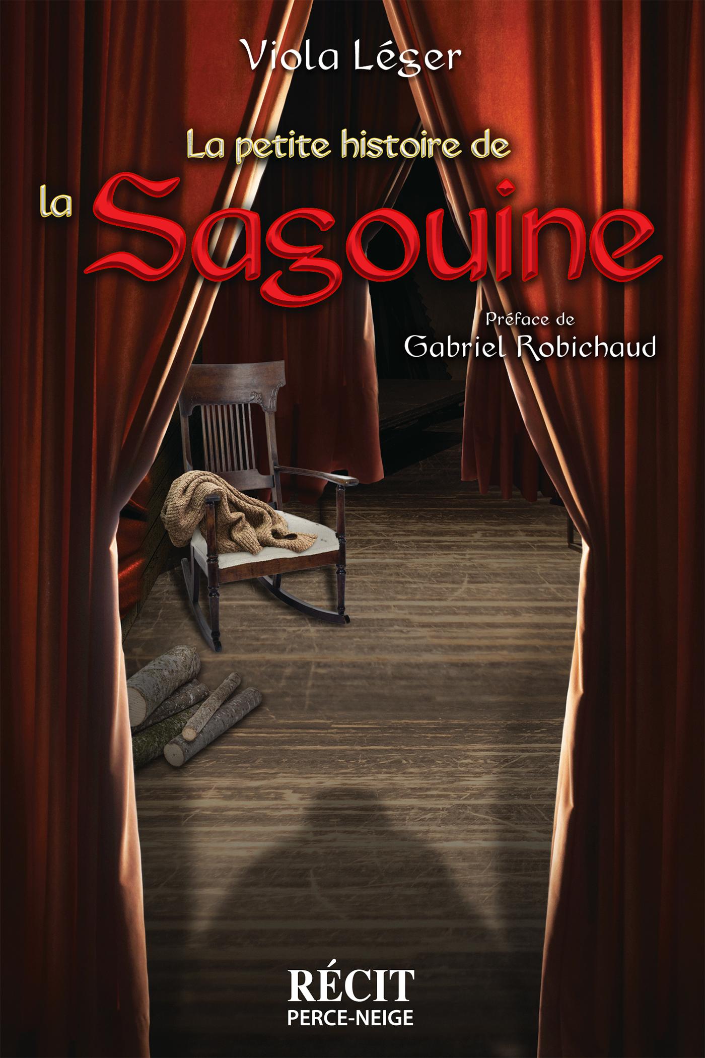 La petite histoire de la Sagouine
