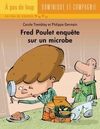 Fred Poulet enquête sur un ...