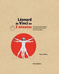 Léonard de Vinci en 3 minutes