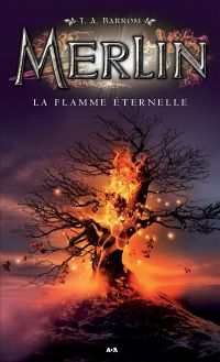 Merlin - La flamme éternelle