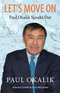 Let's Move On, Paul Okalik ...