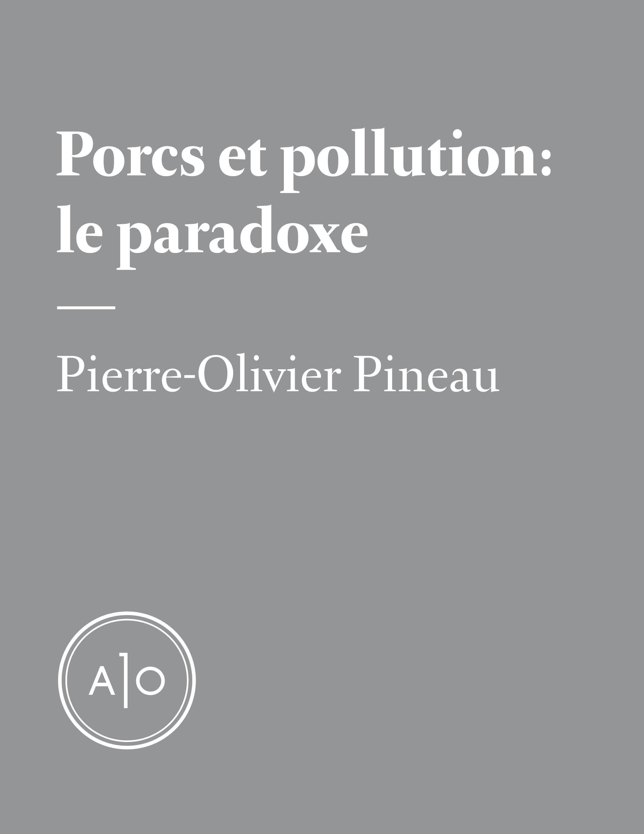Porcs et pollution : le paradoxe
