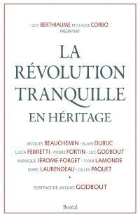 La Révolution tranquille en héritage