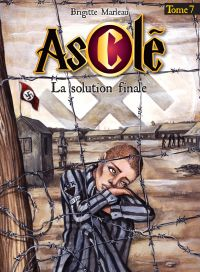 Asclé tome 7 - La solution ...