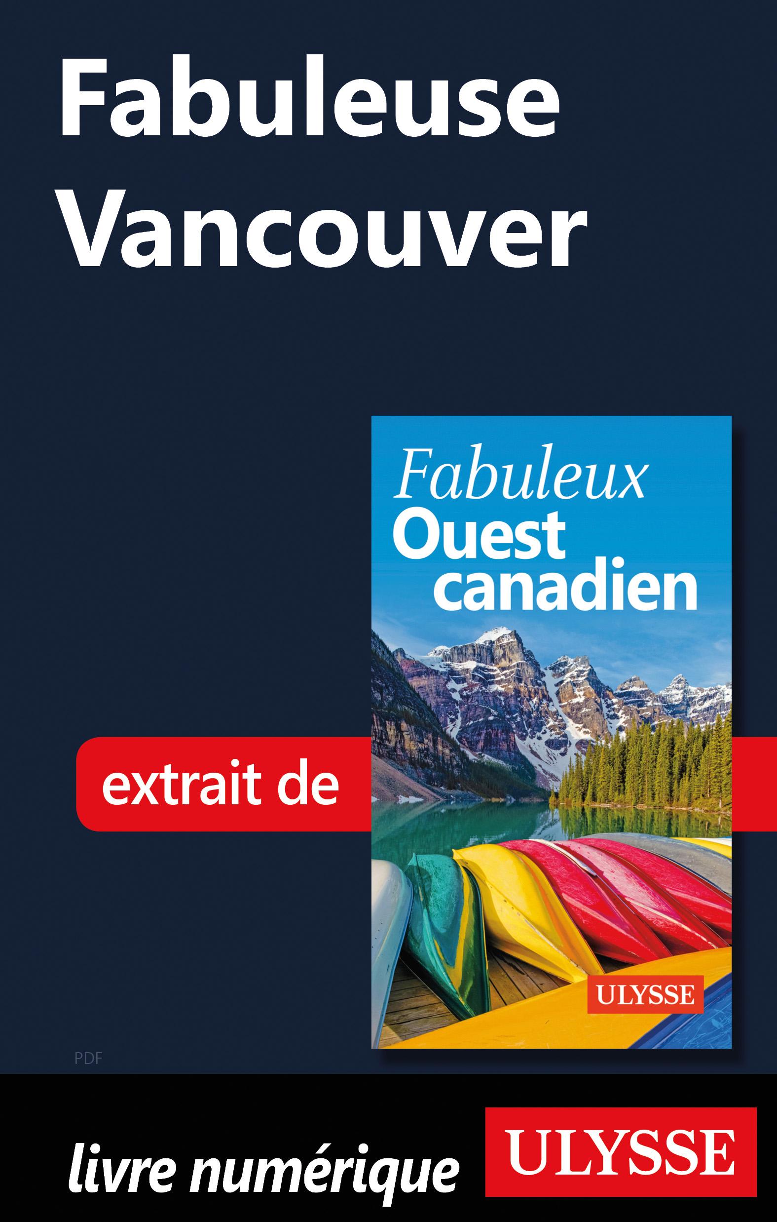 Fabuleuse Vancouver
