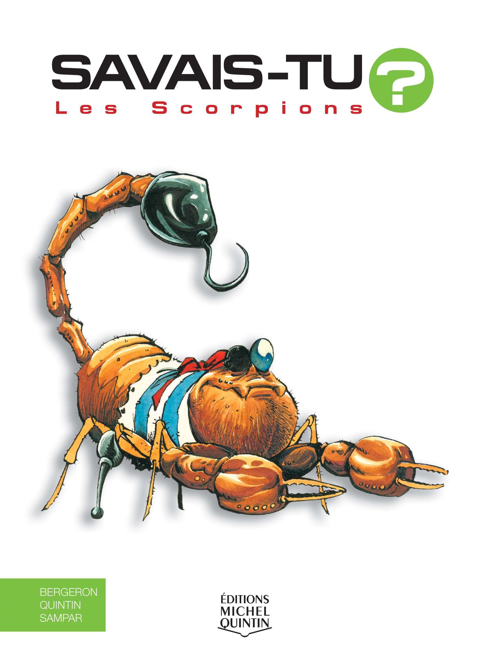 Savais-tu? - En couleurs 5 - Les Scorpions
