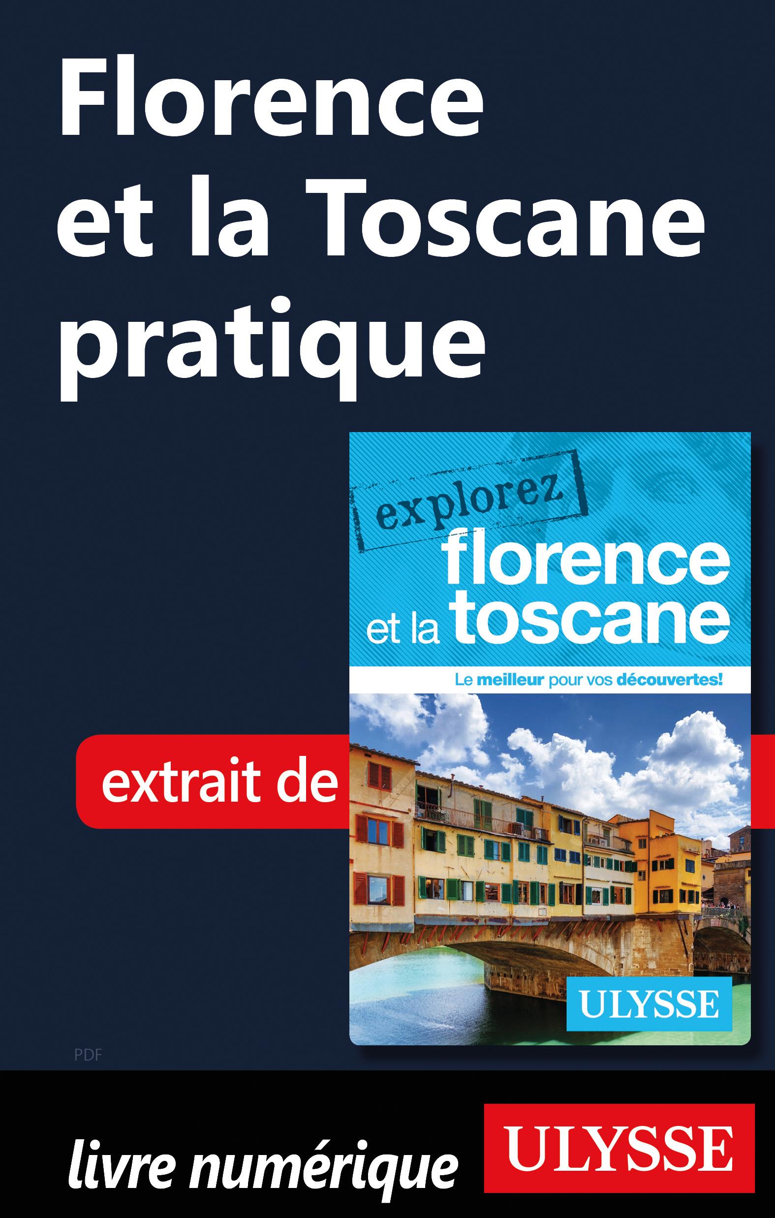 Florence et la Toscane pratique