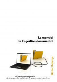 Lo esencial de la gestión documental