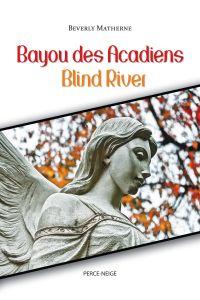 Bayou des Acadiens = Blind ...